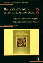 Bibliografia della questione altoatesina 2 (1994)